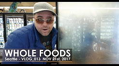 Review of Amazon Whole Foods.  Better or worse? - Seattle vlog