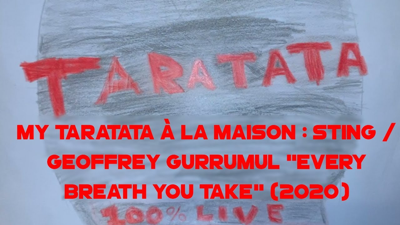 Gurrumul & Sting – Every Breath You Take (My Taratata À La Maison)