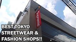 Best TOKYO Streetwear/Fashion Shops (2017)