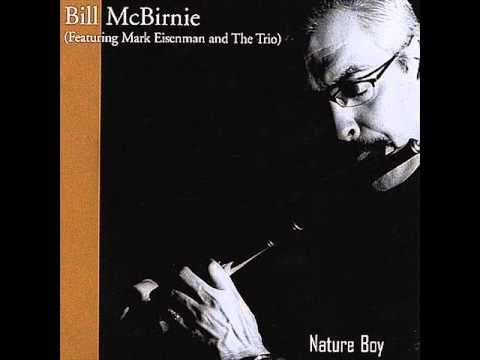 Bill McBirnie - Canadian Jazz/Latin Flutist - Sample track from NATURE BOY - Online Flute Lessons