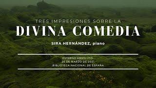 Tres Impresiones sobre la Divina Comedia (short version) by Sira Hernandez