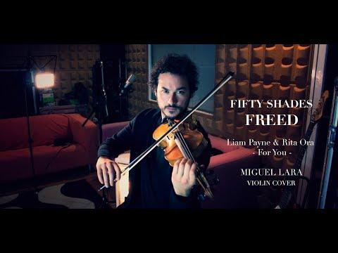 Liam Payne & Rita Ora For You (Miguel Lara Violin Cover)