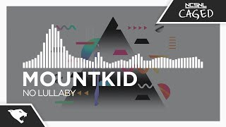 [Trap] - Mountkid - No Lullaby [NCS Release]