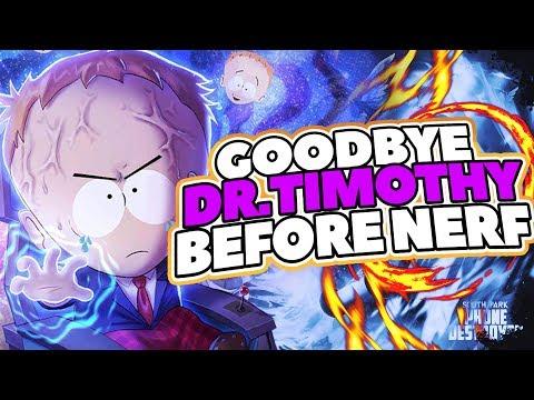 GOODBYE DR. TIMOTHY :(   South Park: Phone Destroyer