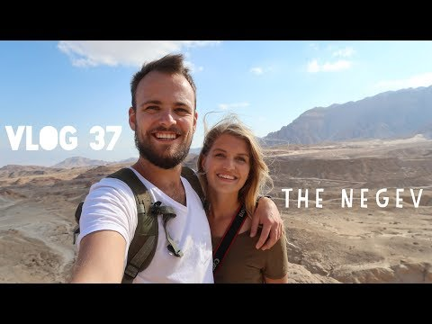 [VLOG 37] The Israel Trip Part 2 - THE NEGEV