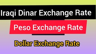 Foreign Currency Exchange Rates | Dollar Exchange Rate | Iraqi Dinar | USD to Inr | USD to Pkr