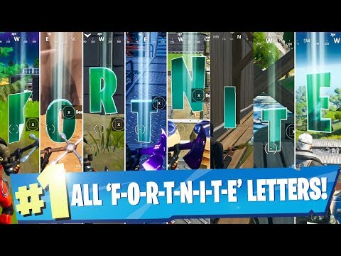 All Hidden Letters In Fortnite! Collect F-O-R-T-N-I-T-E Letters! - Fortnite Chapter 2