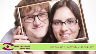 Family Eye Care Indian Wells Video | Eyecare in Indian Wells
