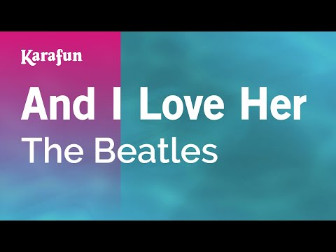 Karaoke And I Love Her - The Beatles *