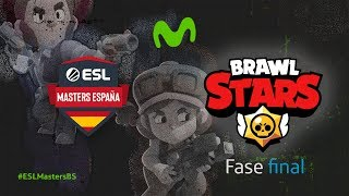ESL Masters Brawl Stars - Fase final