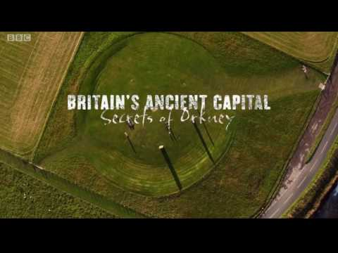 A Programme You Should Be Watching: Britain's Ancient Capital: Orkney
