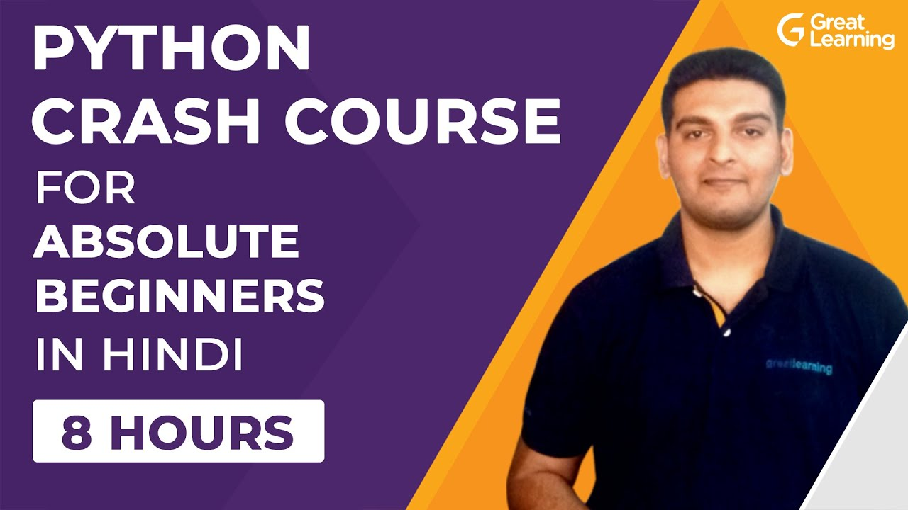 Python Crash Course For Absolute Beginners in Hindi | Python Tutorial in 2021 | Great Learning