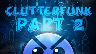 Clutterfunk part 2