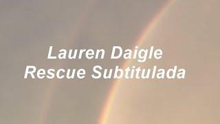 Download Lauren Daigle  Rescue Subtitulada en espaol MP3