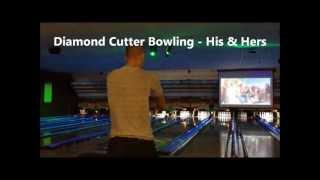 Diamond Cutter Bowling