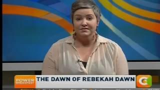 Power Breakfast Interview : The Dawn of Rebekah Dawn