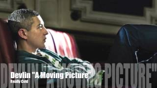 """Devlin - Really Cold """" A Moving Picture """" HD"""
