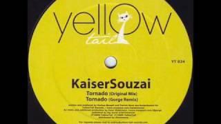 Kaiser Souzai - Tornado (Gorge Remix)