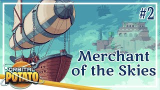 Much Bigger Ship! - Merchant Of The Skies - Strategy Management Game - Episode #2