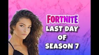 * LAST DAY * SEASON 7 (Open Lobby) - Fortnite Battle Royale
