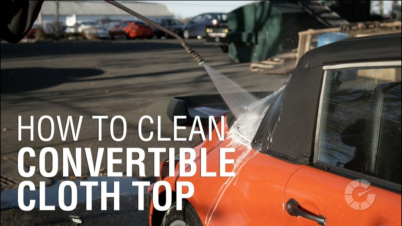 How To Clean Convertible Cloth Top Autoblog Details