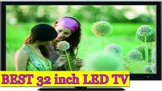 Best 7 LED TV 32 inch Under 15000 (JUNE 2017) | Best 32 inch Smart TV (2017)