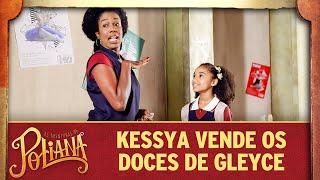 Kessya vende doces na escola | As Aventuras de Poliana