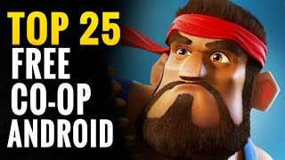 Top 25 FREE CO-OP Android Games | Coop multiplayers