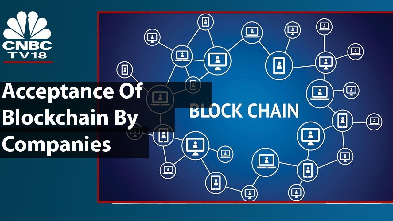 Expert Discusses Growing Acceptance Of Blockchain By Companies| Crypto: Digital Assets Of The Future