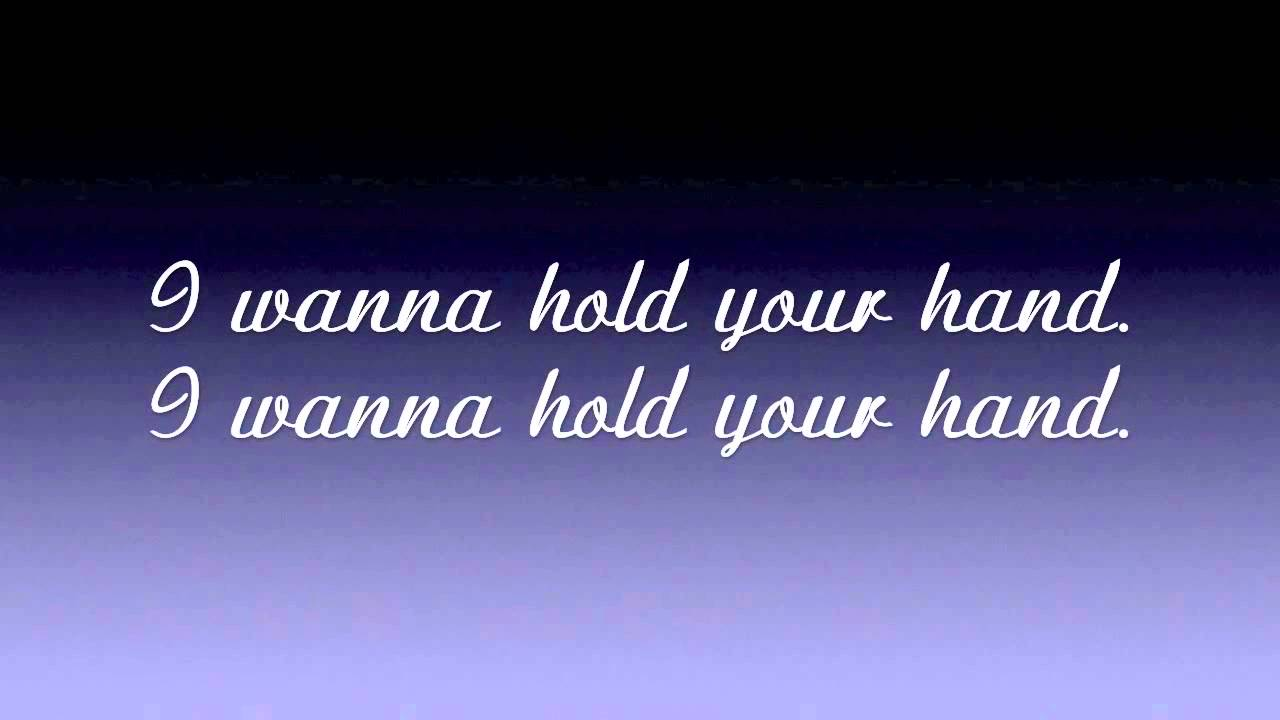 I Want To Hold Your Hand - The Beatles (lyrics) - YouTube