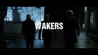 Trailer: WAKERS