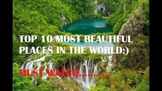 Top 10 Most Beautiful Places In The World | BEST PLACES FOR VACATIONS.