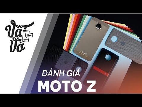 Vật Vờ| Đánh giá chi tiết Moto Z: ấn tượng ở nhiều góc độ