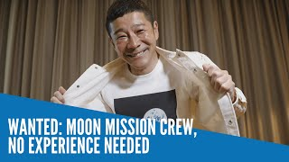 Wanted: moon mission crew, no experience needed