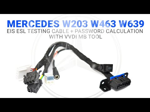 Mercedes W203 W463 W639 EIS ESL Testing Cable + Password Calculation With VVDI MB Tool