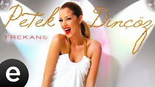 Petek Dinçöz - Kolay Değil (Remix) - Official Audio - Esen Müzik
