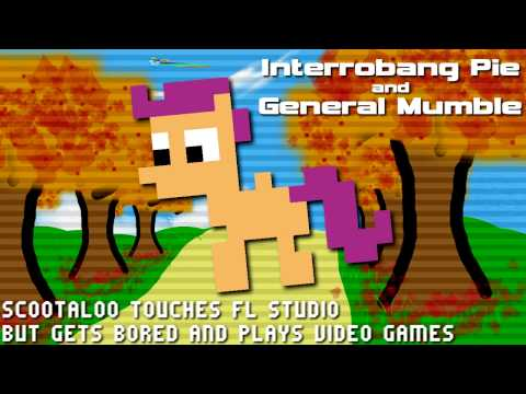 Interrobang Pie x General Mumble - Scootaloo Touches FL Studio But Gets Bored and Plays Video Games