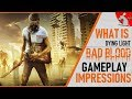 WHAT IS DYING LIGHT BAD BLOOD? GAMEPLAY AN INFO ON NEW BATTLE ROYALE