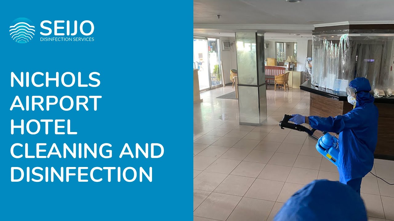 Nichols Airport Hotel Paranaque Disinfection by Seijo   YouTube