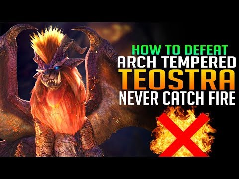 How To Defeat ARCH Tempered Teostra! NEVER CATCH ON FIRE! Monster Hunter World DLC