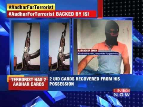 Khalistani Terrorist Held Two Aadhar cards