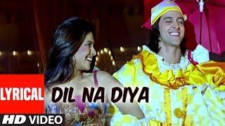Dil Na Diya Lyrical Video Song | Krrish | Kunal Ganjawala | Hrithik Roshan, Priyanka Chopra
