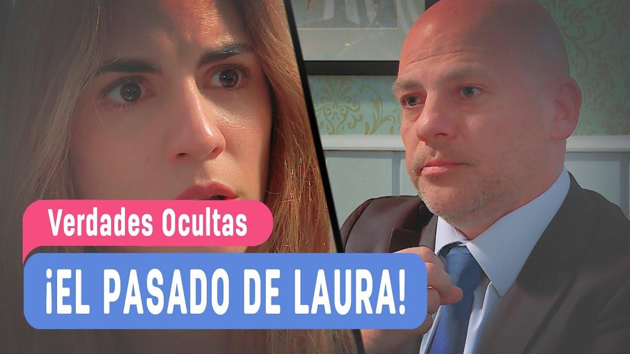 Verdades Ocultas - ¡El pasado de Laura! / Capítulo 78 ...
