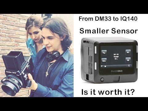 Leaf DM33 to Phase One IQ140 Is a Smaller Sensor worth it?