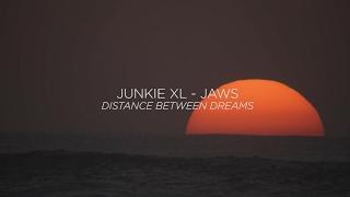 Junkie XL - JAWS (Distance Between Dreams Score)