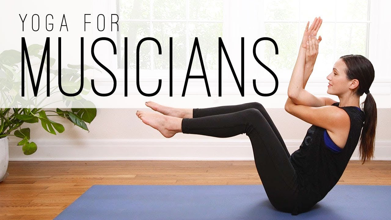 Yoga For Musicians Yoga With Adriene Youtube