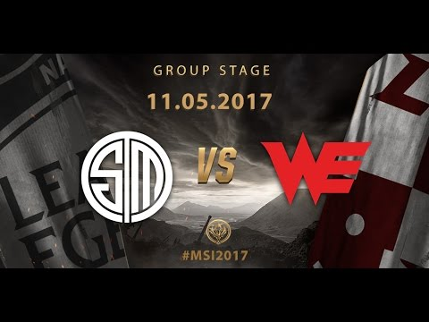 [11.05.2017] TSM vs WE [MSI 2017][Group Stage]