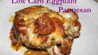 Atkins Diet Recipe: Low Carb Eggplant Parmesan (IF)