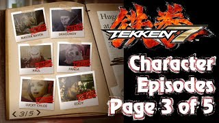 Tekken 7 - Character Episodes: Page 3 Of 5 (Raven, Dragunov, Paul, Panda, Chloe & Eddy) Endings
