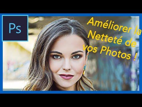 Comment Améliorer la Netteté d'une Photo sur Photoshop ? - Astuces et Reflex Photo